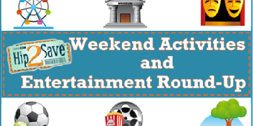 Weekend Restaurant, Entertainment & Retail Deals