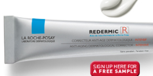 FREE Sample of La Roche-Posay Redermic Intensive Anti Aging Corrective Treatment (1st 5,000!)