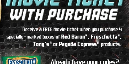 FREE Movie Ticket w/ Purchase of 4 Select Red Baron, Freschetta, Tony's, or Pagoda Express Products = Great Deals with Coupons