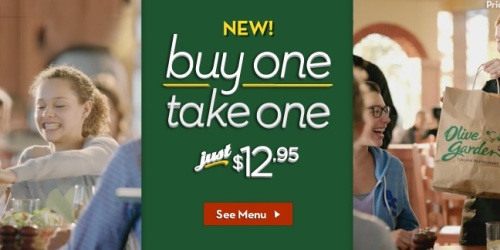 Olive Garden: Buy One Take One Entree Just $12.95
