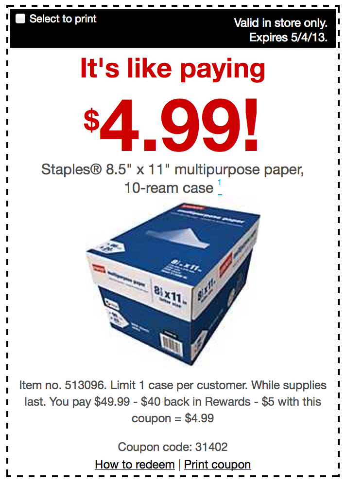 staples  multipurpose paper 10 ream case only  4 99  after staples rewards    more