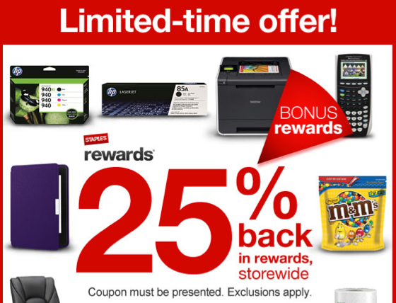 staples  25  back in staples rewards storewide  valid through august 2nd only