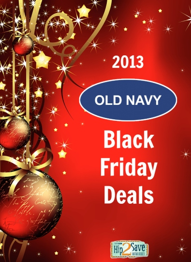 Old Navy Black Friday Deals Hip2Save