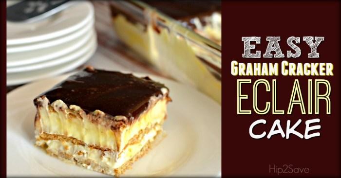 Easy Graham Cracker Eclair Cake Hip2Save.com