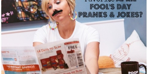 April Fool's Day Jokes Needed – Share Your Favorites