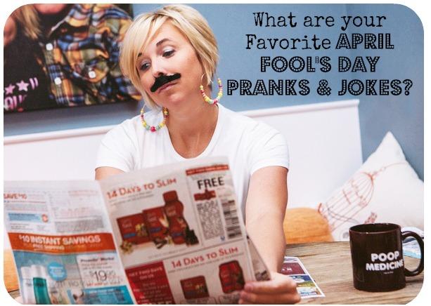 Favorite Apri Fool's Day Pranks & Jokes