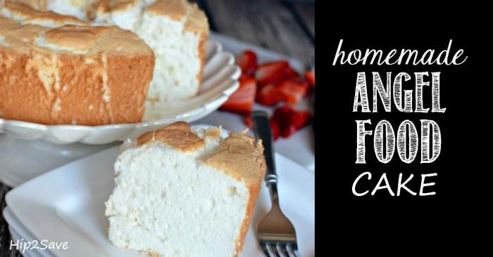 homemade angel food cake hip2save.com
