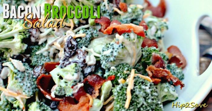 Bacon broccoli salad Hip2Save