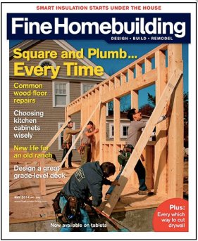 Fine Homebuilding Magazine Subscription Only $9 99 ($55+