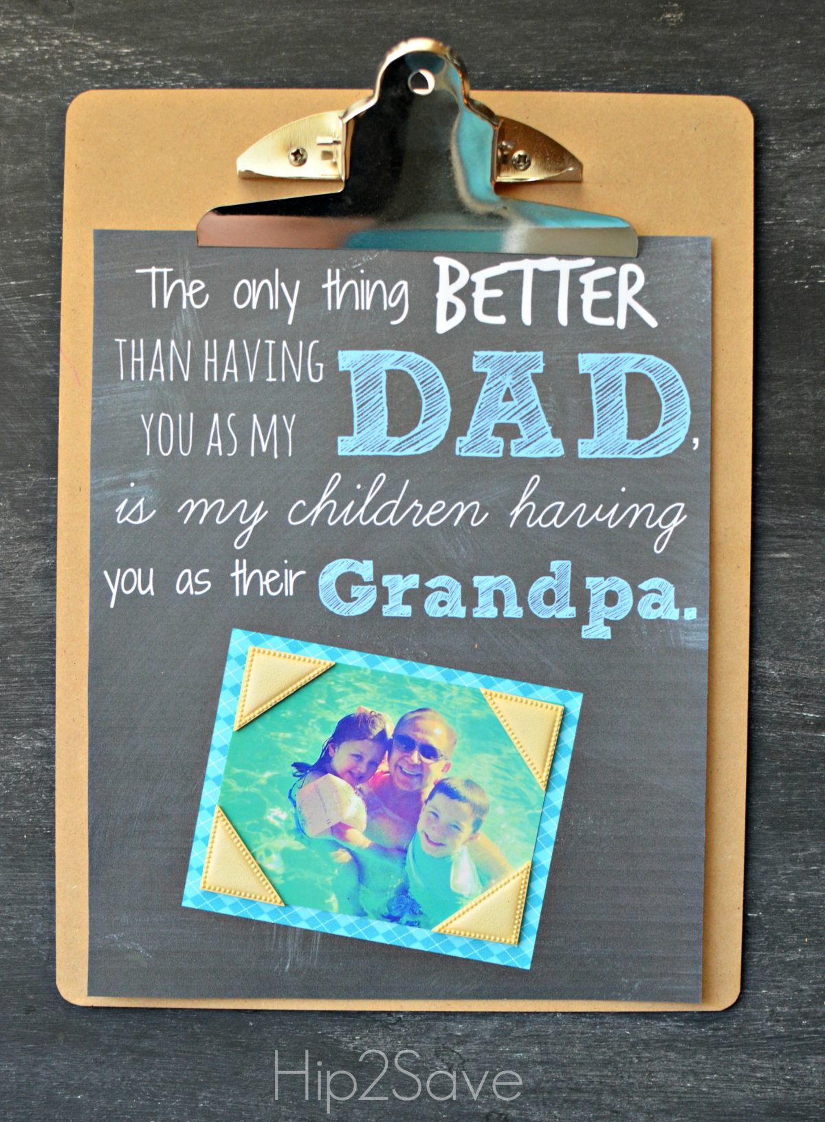 The only thing better than having you as my Dad is my children having you as their Grandpa Free Printable Hip2Save