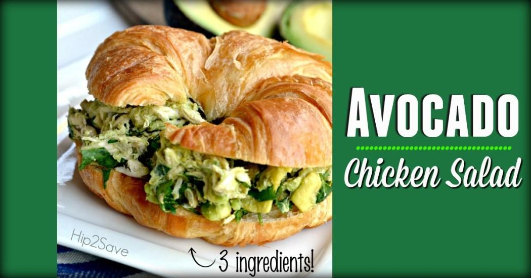 Avocado Chicken Salad Hip2Save.com