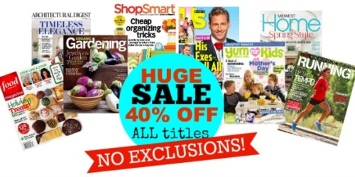 *HOT* 40% Off Every Magazine Subscription at Discount Mags – No Exclusions (Great Gift Idea)