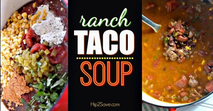 Ranch Taco Soup Hip2Save.com