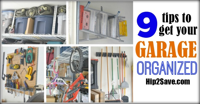 9 Tips to get your garage organized Hip2Save