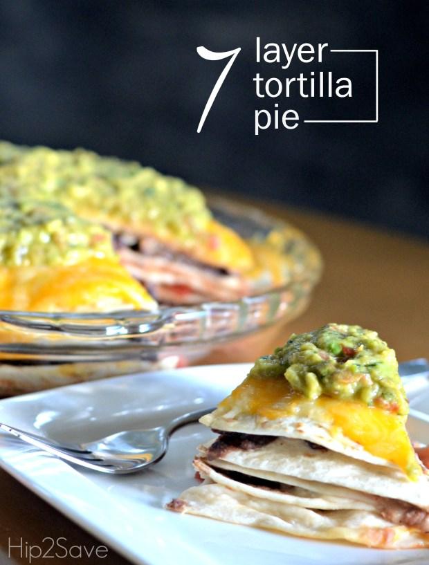 7 layer tortilla pie hip2save