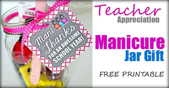 Manicure Jar Gift for Teacher Appreciation Hip2Save