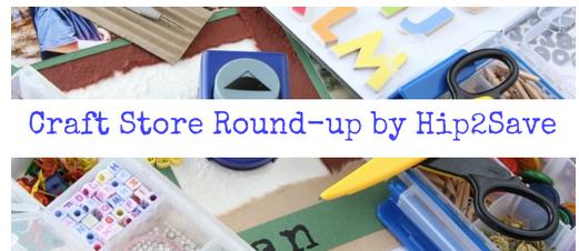 Craft Store Roundup