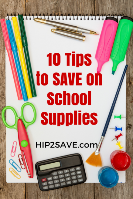 10 Tips to SAVE on School Supplies by Hip2Save.com