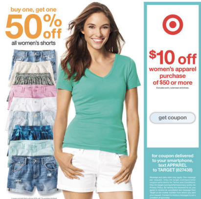 dbaab0580f870 Target shoppers! Through July 11th, Target is offering up an in-ad coupon  valid for $10 Off a Women's Apparel Purchase of $50 or more (or you can  just text ...