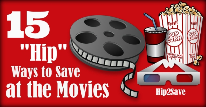 15 Hip ways to save at the movies