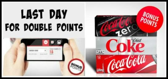 My Coke Rewards Last Day Double Points
