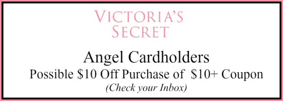 Victoria S Secret Angel Cardholders Possible 10 Off 10 Purchase