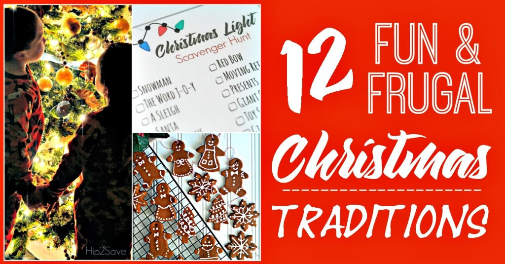 12 Fun and Frugal Christmas Traditions Hip2Save.com