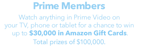 Amazon Prime Video Sweepstakes Watch To Win 5 000 30 000 In