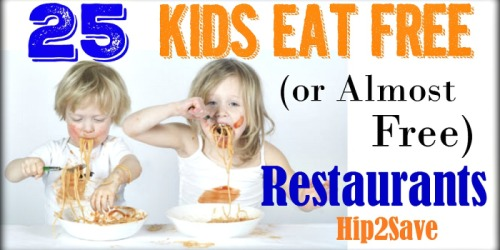25 Kids Eat Free (or Almost Free) Restaurants