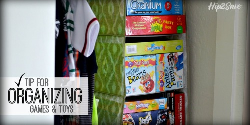 Quick Tip: Organize Games & Toys