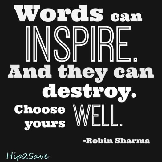 Words Can Inpsire Hip2Save