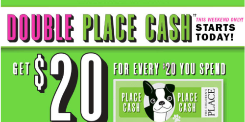 The Children's Place: Earn Double Place Cash = $20 Reward for Every $20 Spent (In-Store Only)