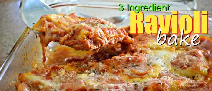 3 Ingredient Ravioli Bake Hip2Save.com