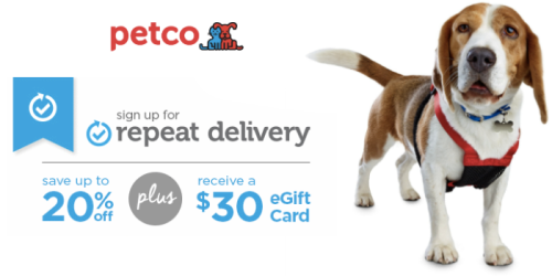 Petco: FREE $30 eGift Card With Repeat Delivery + Up to 20% Off Select Pet Food