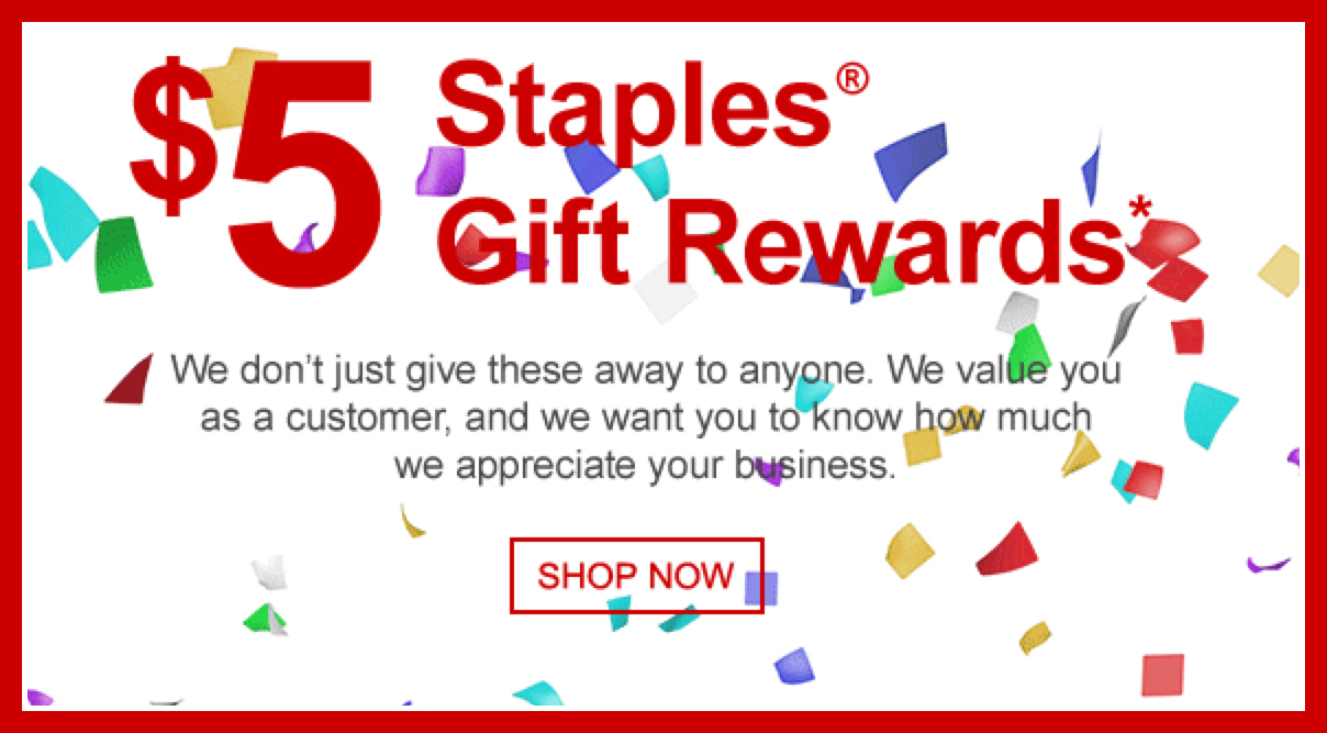 staples rewards members  possible free  5 gift reward  check inbox