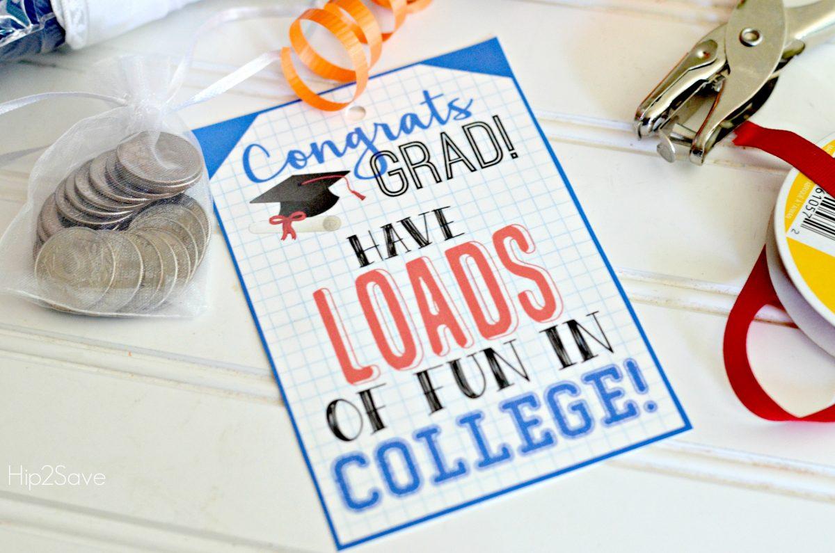 Congrats Grad Have Loads of Fun In College Tag