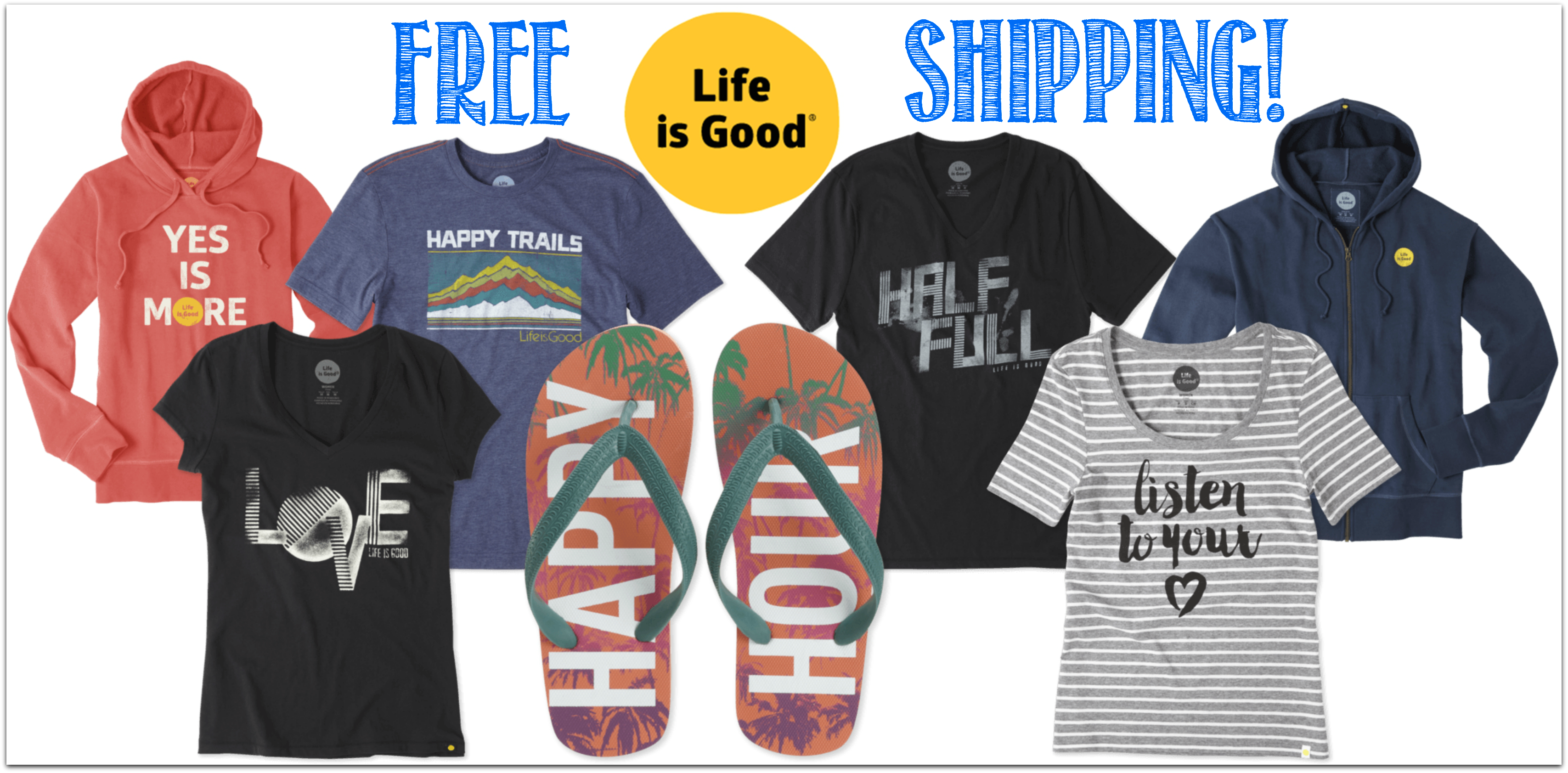 Life Is Good Free Shipping