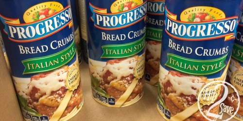 New $1/3 ANY Progresso Products Coupon = 67¢ Bread Crumbs at Dollar Tree + $1 Soup at Walgreens