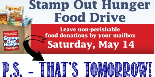 Stamp Out Hunger Food Drive: Donate Your Non-Perishable Food Items TOMORROW