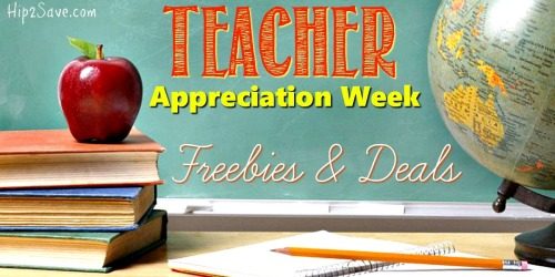 Teacher Appreciation Week Freebies & Deals