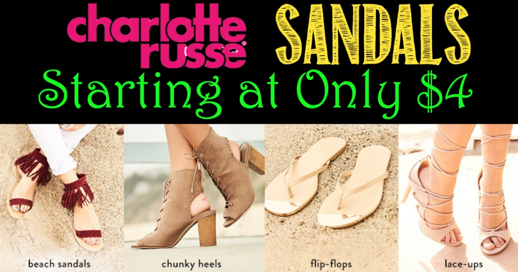 Charlotte Russe: Sandals Starting at $4 Today Only (+ Up to ...