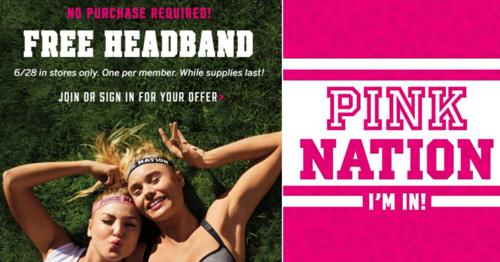 ed63113ac0 Have a Victoria s Secret store nearby  Hop on over here and log into your PINK  Nation account to score an in-store coupon for a FREE PINK Nation Headband  ...