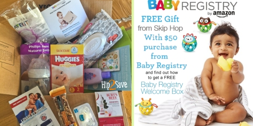 Amazon Baby Registry: Free Skip Hop Gift w/ $50 Purchase + Score FREE Welcome Box