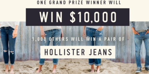 Sign Up NOW for a Chance to Win FREE Hollister Co. Jeans