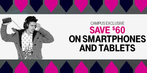 T-Mobile: $60 Off Smartphones & Tablets for Eligible College Students and K-12/College Staff