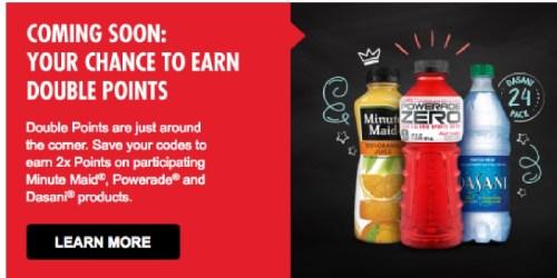 My Coke Rewards: Double Bonus Points on Minute Maid, Powerade & Dasani (Starts August 8th)