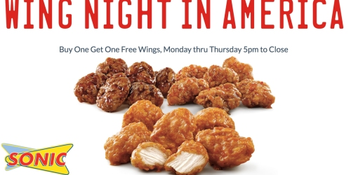 Sonic Drive In: Buy 1 Get 1 FREE Boneless Chicken Wings (Monday-Thursday After 5PM)