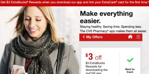 CVS Shoppers! Download myCVS App & Link Your ExtraCare Card = FREE $3 ExtraBucks Reward