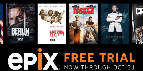 Epix: Score A FREE Trial Through 10/31 – No Credit Card Required!