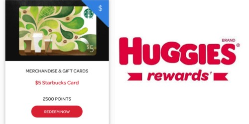 Huggies Rewards: $5 Starbucks eGift Card Only 2500 Points
